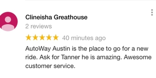 """ AutoWay Austin is the place to go """
