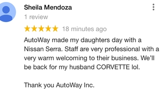 """ AutoWay made my daughters day """